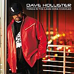 Dave Hollister Things In The Game Done Changed