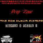Drop Zone The Red Album Mixtape (Chapter A, Vol. 1)