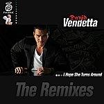 David Vendetta I Hope She Turns Around (The Remixes)