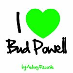 Bud Powell I Love Bud Powell (Jazz Masters Collection)