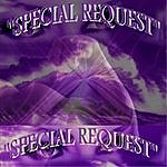 Special Request Special Request