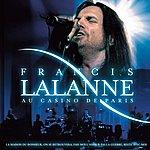 Francis Lalanne Francis Lalanne Live Au Casino De Paris