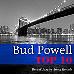 Bud Powell Bud Powell Relaxing Top 10 (Relaxation & Jazz)