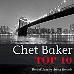 Chet Baker Chet Baker Relaxing Top 10 (Relaxation & Jazz)