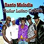 Santo Melodia Bailar Latino Caliente, Vol. 2