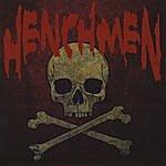The Henchmen Henchmen