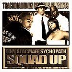 Tiny Squad Up (Feat. Shyheim)