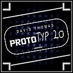 David Thomas Prototyp 2.0
