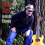 Robert Davis Acoustic Comedy