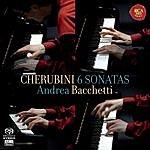 Andrea Bacchetti Cherubini - 6 Piano Sonatas