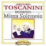 Arturo Toscanini Ludwig Van Beethoven: Missa Solemnis