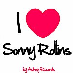 Sonny Rollins I Love Sonny Rollins (Jazz Masters Collection)