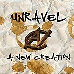 New Creation Unravel