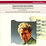 Willem Mengelberg Mahler: Symphony No.4 In G