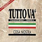 Cosa Nostra Tutto Và