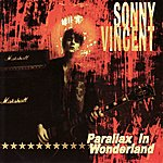 Sonny Vincent Parallax In Wonderland