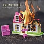 Rich McCulley Starting All Over Again