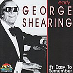 George Shearing It's Easy To Remember (Giants Of Jazz)