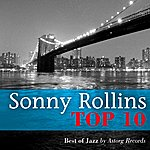 Sonny Rollins Sonny Rollins Relaxing Top 10 (Relaxation & Jazz)