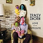 Tracey Thorn Love And Its Opposite