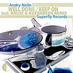 Andry Nalin Well Done / Keep On