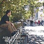 Mike Ricchiuti The Way I See It