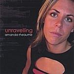 The Amanda Rheaume Band Unravelling...