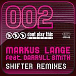 Markus Lange Shifter (Remixes)