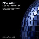 Björn Wilke Ode To The Past Ep
