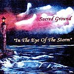 Sacred Ground In The Eye Of The Storm
