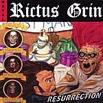 Rictus Grin Resurrection