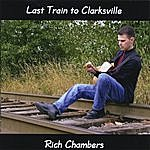 Rich Chambers Last Train To Clarksville