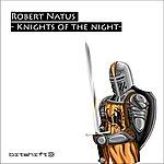 Robert Natus Knights Of The Night