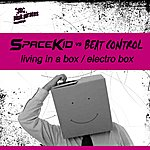 Space Kid Living In A Box / Electro Box