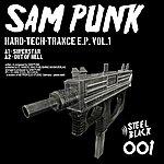 Sam Punk Hard-Tech-Trance E.p. Vol. 1