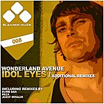 Wonderland Avenue Idol Eyes (Additional Remixes)