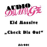 Kid Massive Check Dis Out