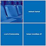 Michael Burkat A Sort Of Homecoming