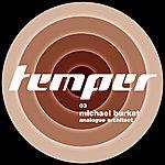 Michael Burkat Analogue Architect Remixes