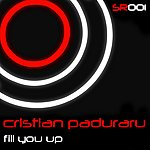 Cristian Paduraru Fill You Up