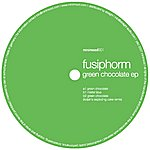 Fusiphorm Green Chocolate Ep