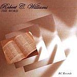 Robert C. Williams The Word