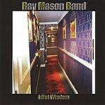 The Ray Mason Band Idiot Wisdom