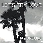 Ray Brooks Let's Try Love