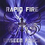 Rapid Fire Unseen Force