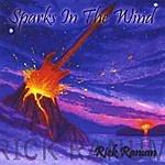Rick Ranum Sparks In The Wind