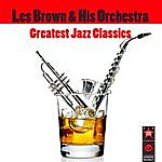 Les Brown & His Orchestra Greatest Jazz Classics