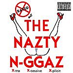 Rated X Rated X Wit The Nazty N-Ggaz