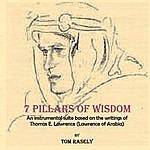 Tom Rasely 7 Pillars Of Wisdom