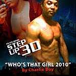 Charlie Boy Who's That Girl 2010